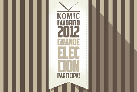 Komic Librería: Grande Elección Komic Favorito 2012