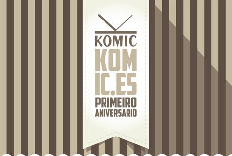 Komic Librería: Primeiro Aniversario de Komic.es