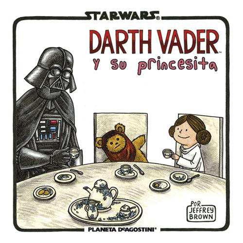 Komic Librería: Darth Vader y su princesita