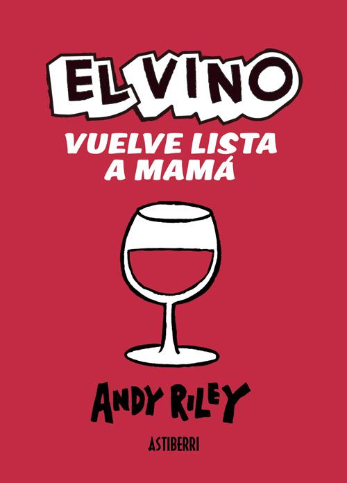 Komic Librería: El vino vuelve lista a mamá
