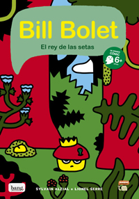 Bill Bolet, el rey de las setas