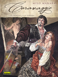 Caravaggio 1. El pincel y la espada