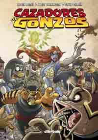 Komic Librería: Cazadores de Gonzos