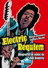 Electric réquiem (Biografía en cómic de Jimi Hendrix)