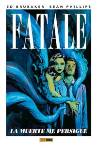 Komic Librería: Fatale. La muerte me persigue
