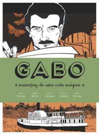 Gabo. Memorias de una vida mágica