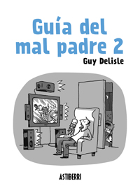 Guía del mal padre 2
