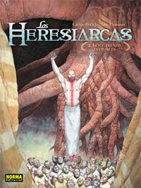 Los Heresiarcas, 2: Los caminos invisibles