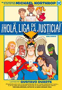Hola, Liga de la Justicia