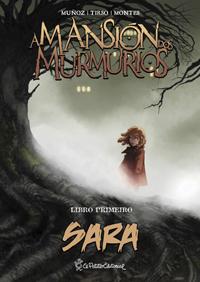 A mansión dos murmurios, Libro 1 (Sara)