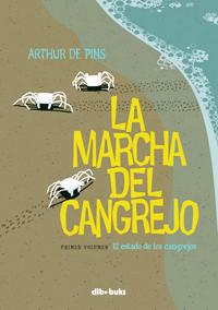 La marcha del cangrejo, primer volumen: El estado de los cangrejos