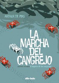 La marcha del cangrejo, segundo volumen: El imperio de los cangrejos
