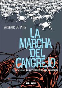 La marcha del cangrejo, tercer volumen: La revolución de los cangrejos
