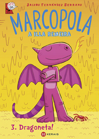 Marcopola, la isla remera 3. Dragoneta!