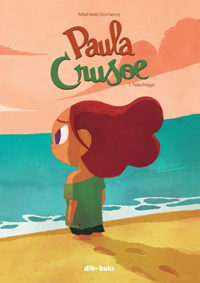 Paul a Crusoe #1 - Náufraga