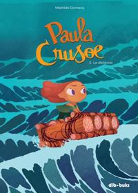 Paula Crusoe #2. La distancia
