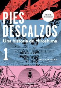 Pies descalzos, una historia de Hiroshima