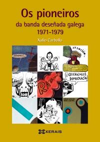 Os pioneiros da banda deseñada galega (1971-79)