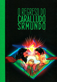 O regreso do Caralludo Sr. Mundo