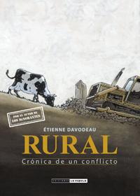 Rural: crónica de un conflicto