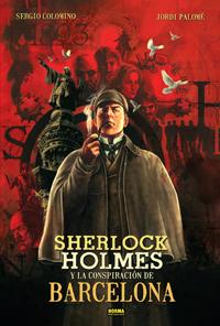 Sherlock Holmes y la conspiración de Barcelona