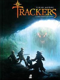 Trackers, a arma perdida dos deuses