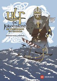 Ulf de Jakobsland, os viquingos en Galicia
