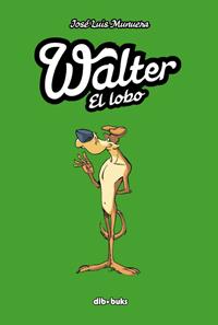 Komic Librería: Walter El Lobo