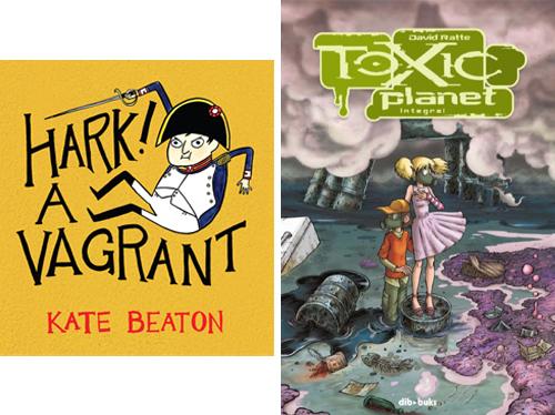 Komic Librería: Hark! A Vagrant - Toxic Planet Integral